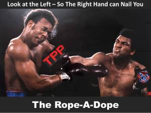 The Rope-A-Dope