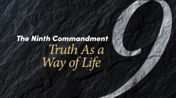 9th Commandment way of life